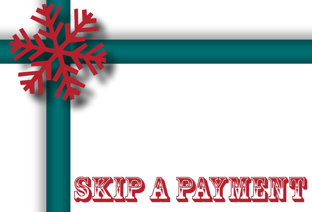 Skip Your January Payment