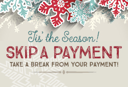 Tis' the season to skip-a-payment!