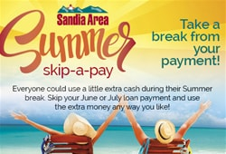 Summer Skip-A-Pay. Take a break from your payment!