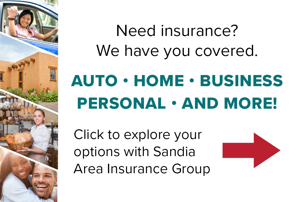 Explore your options with Sandia Area Insurance Group.