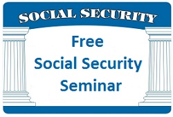 Join us for a free Social Security Seminar!